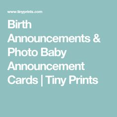 Birth Announcements & Photo Baby Announcement Cards | Tiny Prints
