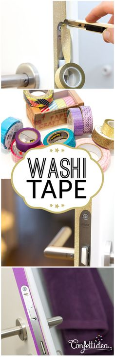 Décore tes portes avec du washi tape de couleur. Wake up your doors with Washi Tape. DIY tutorial.