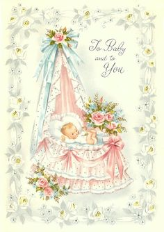 62 New Ideas for baby boy illustration welcome Vintage Baby Boys, Vintage Children, Images Vintage, Vintage Pictures, Vintage Greeting Cards, Vintage Postcards, Dibujos Baby Shower, Art Carte, Baby Illustration