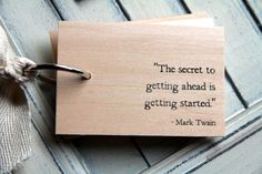 """Etsy: """"The secret to getting ahead is getting started."""" - Mark Twain"""