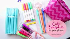 BelindaSelene: Cute Supplies For Your Planner!!! This is such a great blog and it tells you where to get everything!! Is it just me or are those popping pens just so... Beautiful <3