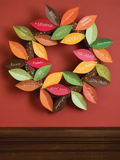 Thanksgiving Wreath - would be fun for the kids to fill in a leaf each morning and collect them until thanksgiving break