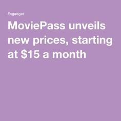 MoviePass unveils new prices, starting at $15 a month