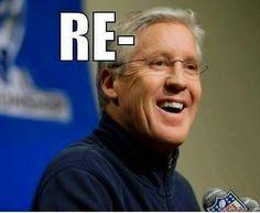 re-pete - #PeteCarroll #repeat #seahawks