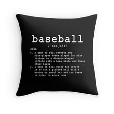 A throw pillow for baseball fans!  ★ FREE shipping within the U.S. ★  PILLOW DETAILS: ➤ Dimensions: 14x14, 16x16, 18x18, 20x20 or 26x26 inches ➤ Material: 100% spun polyester poplin (canvas like) ➤ Available with or without pillow insert (pillow insert is 100% recycled polyester) ➤ Artwork is printed on both sides ➤ Finished with a concealed zipper ➤ Pillow cover is available in various background colors with white lettering. If you choose a white pillow cover, the lettering will be black…
