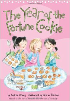 The Year of the Fortune Cookie (An Anna Wang novel): Andrea Cheng, Patrice Barton: 9780544105195: Amazon.com: Books