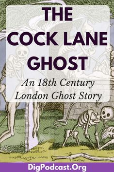 Londoners used the mysterious happenings at Cock Lane as a vehicle to debate religious difference, pre-marital sex, fraud, murder, and the vulnerability