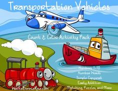 Transportation Vehicles Count and Color: Have fun practicing counting 1-10 objects, learning number words, tracing simple copywork, practicing early addition, and having fun with matching, puzzles, and more. It's 35 pages of transportation fun for your little ones! Limited time freebie.