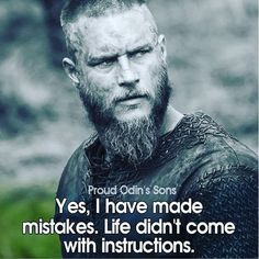 Read now to find out Top Ten Viking Quotes by Ragnar Lothbrok. Ragnar Lothbrok has always been a great Viking King Ragnar Quotes, Ragnar Lothbrok Quotes, Ragnar Lothbrok Vikings, Vikings Tv, Wisdom Quotes, Words Quotes, Me Quotes, Funny Quotes, Sayings