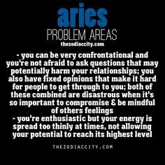 Aries... I can relate