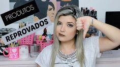 Produtos que não recomendo | Reprovados #2 - Amanda Bernardo