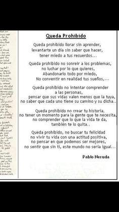 Queda prohibido...P.Neruda
