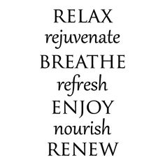 Spa Words Wall Quotes™ Decal. Repinned by CSpaBoston.com for mothers day spa