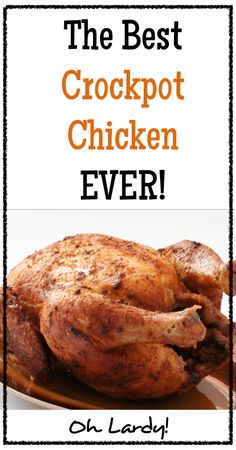 The Best Crockpot Chicken Ever.  I make this weekly in my house!  It is a versatile recipe with real food ingredients.  This pastured chicken dish will nourish your family with traditional food.  Feel free to change up the spices how you see fit! - Oh Lardy! Want all the Oh Lardy awesomeness delivered right to your inbox?  Grab our newsletter here: https://il313.infusionsoft.com/app/form/d0d7082c8e0308d3bca548dedc511cae