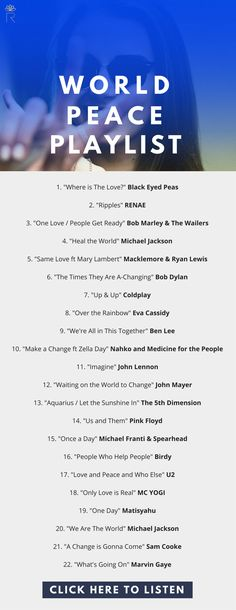 I've put together a Spotify #playlist for world peaceft The Black Eyed Peas, Bob Marley & The Wailers, Michael Jackson, Tom Petty, Coldplay, U2.  road trip playlist, music playlist, playlist ideas, breakup playlist, happy playlist, couples playlist, spotify playlist, love playlist, indie playlist, conscious awakening, higher consciousness, mindfulness, self care routine, self care tips.  #music #weekend #fashion #travel