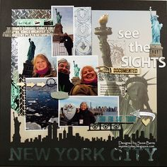 New York City: See the Sights  **Want2Scrap** - Scrapbook.com - When you visit a major sight or destination, chances are there is scrapbook product to document it like all the fabulous Statute of LIberty patterned paper, overlay, die cuts, stickers and more.