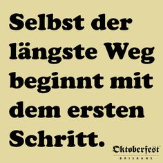 Even the longest journey starts with the first step #German #quote