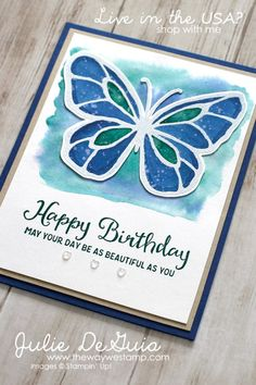 Beautiful Day by Stampin' Up!   Global Design Project 133 #GDP133   handmade cards   rubber stamps   butterfly stamps   birthday cards   Julie DeGuia   The Way We Stamp