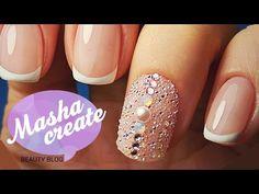 Маникюр ФРЕНЧ гель лаком. Дизайн ногтей Французский маникюр + Crystal Pixie Swarovski на весь ногть - YouTube