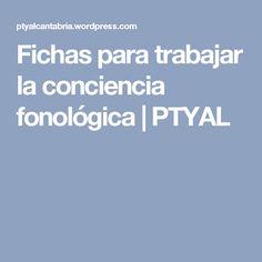 Fichas para trabajar la conciencia fonológica   PTYAL