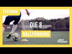Fussballtraining: Die 8 - Ballführung - Technik - YouTube