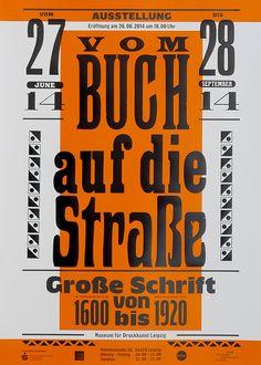 Vom Buch auf die Straße. Große Schrift von 1600 bis 1920 - Museum für Druckkunst Leipzig