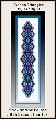 """NEW AND EXCITING NEWS : Here's your chance to test bead new designs and earn DISCOUNTS on your next 'In the Raw' Design! """"Ocean Triangles"""" (Brick or Peyote stitch bracelet pattern) is one of the designs in this section. Please follow this link for more info: http://cart.javallebeads.com/Ocean-Triangles-Brick-or-Peyote-Stitch-Pattern-p/td078.htm"""