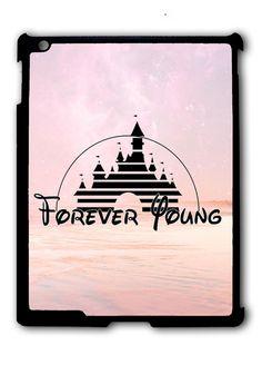 Forever Young Disney iPad 2 3 4, iPad Mini 1 2 3 , iPad Air 1 2