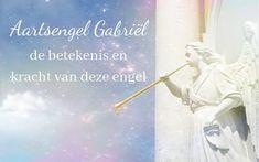 Aartsengelen, leer de 15 aartsengelen kennen en ontdek hun kracht! Massage, Gabriel, Mindfulness, My Love, Purpose, Angels, House, Astrology, Archangel Gabriel