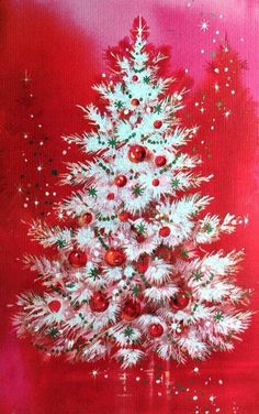 ...this vintage christmas card is so pretty with the  white tree against sparkly red