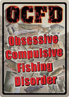 """17"""" X 12"""" TIN SIGN OCFD OBESESSIVE COMPULSIVE FISHING DISORDER METAL SIGN NEW"""