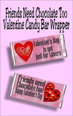 Friends Need Chocolate Valentine Candy Bar Wrapper - Valentine's day is not just for lovers….friends need chocolate too. Celebrate Valentine's da - Friends Valentines Day, Valentines Day Gifts For Him, Valentines Day Hearts, Valentines Diy, Valentine Treats, Valentine's Day Quotes, Pick Up, Best Friend Gifts, Gifts For Friends