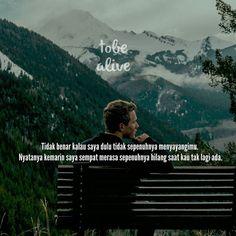 """""""Tidak benar kalau saya dulu tidak sepenuhnya menyayangimu. Nyatanya kemarin saya sempat merasa sepenuhnya hilang saat kau tak lagi ada."""" . .  Remake - Falafu . .  Tag like dan comment.  Kirim (DM /Like) kata-kata buatanmu ya.  #katakata #quotes #quotesoftheday #pathdaily #pathindonesia #yangterdalam #pecahankaca #catatanfilm #melodydalampuisi #sajak #puisi #sastra #kutipan"""