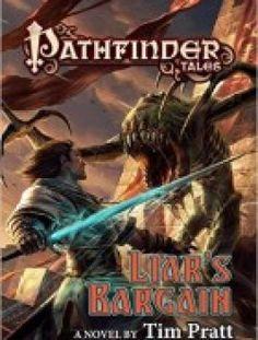 Pathfinder Tales: Liar's Bargain: A Novel free download ==> http://www.aazea.com/book/pathfinder-tales-liars-bargain-a-novel/