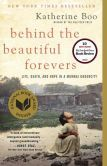Recommended by Amanda:  Behind the Beautiful Forevers: Life, Death, and Hope in a Mumbai Undercity