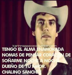 Chalino Sanchez - Tengo El Alma Enamorada