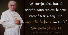 Resultado de imagem para imagens e frases marcantes de João Paulo ll