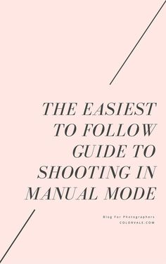 LEARN HOW TO SHOOT IN MANUAL MODE  ISO, SHUTTER SPEED & APERTURE http://www.colorvaleactions.com/blog/learn-to-shoot-in-manual-mode/