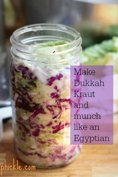 If you're planning on letting this ferment for longer a range of 4-6 weeks or longer, consider using another 1.5 teaspoons of dukkah to keep the flavor strong. Ingredients  2 pounds (850 g) cabbage, one outer leaf removed, reserved and rinsed 1 tablespoon 17 g kosher salt 2 tablespoons dukkah (30 g)