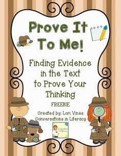 Teach Your Child to Read - Prove It To Me FREEBIE! Teaching students to use evidence from the text to prove their thinking Give Your Child a Head Start, and.Pave the Way for a Bright, Successful Future. Reading Lessons, Reading Strategies, Reading Activities, Reading Skills, Teaching Reading, Reading Comprehension, Guided Reading, Teaching Ideas, Inference Activities