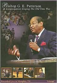 Bishop G.E. Patterson & Congregation: Singing the Old Time Way $16.22