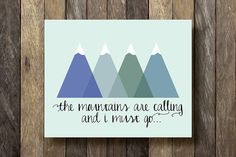 The Mountains are Calling  Instant Download by TheLionAndTheLark
