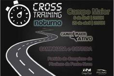 Campomaiornews: Hoje em Campo Maior Cross Training Noturno, caminh...