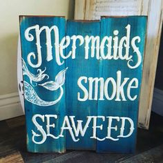 Check out this item in my Etsy shop https://www.etsy.com/listing/495895522/mermaids-smoke-seaweed-reclaimed-wood