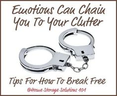 6 common emotions or feeling about clutter that can make you feel trapped and tips for how to overcome them