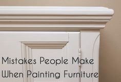 5 Mistakes Made When Painting Furniture