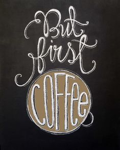 Coffee chalkboard Art But First Coffee by TheBlackandWhiteShop