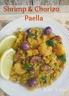 This is a winning combination - Shrimp and Chorizo and this Paella is sure to become a family favorite {fool-proof recipe as well!} #Paella #ShrimpRecipe www.withablast.net