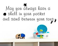 May you always have a shell in your pocket and sand between your toes - Beach Theme Vacation Kids Wall Decal Home Decor  181