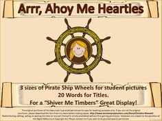 Back to School and Year End Pirate Ship Wheel Frame and Pirate Speak Scrolls I have many other picture frame attachment themes! First Grade Themes, 3rd Grade Activities, Learning Activities, Teaching Resources, Teaching Ideas, Pirate Day, Pirate Theme, Classroom Themes, Classroom Organization